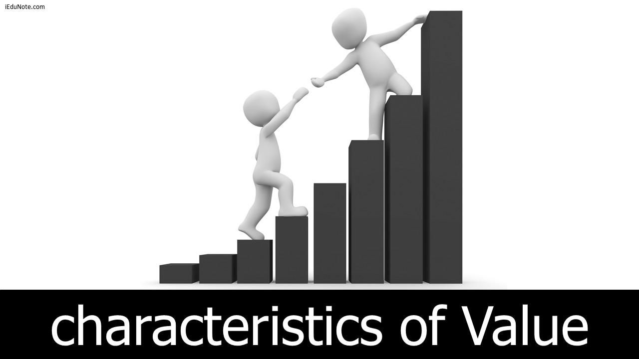 characteristics of value  explained