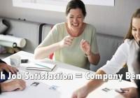 How Job Satisfaction Benefits the Company (Explained)