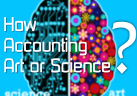 How Accounting is Both an Art and Science