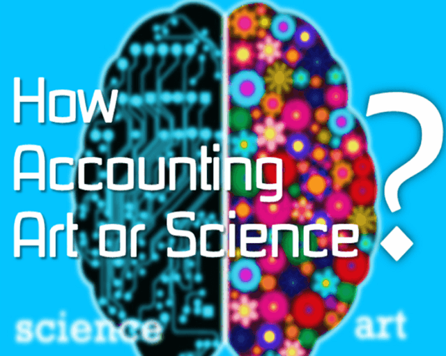 Accounting is both art and science