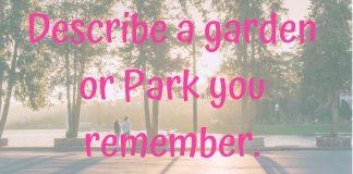 garden or Park Archives - IELTS FEVER