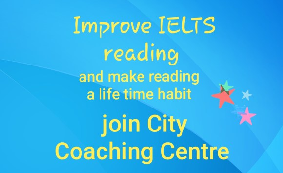 Prepare for IELTS at City Coaching Centre