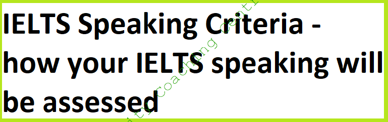 IELTS Speaking Criteria