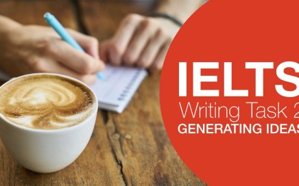 Generating Ideas for IELTS Writing Task 2