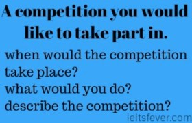 A competition you would like to take part in.