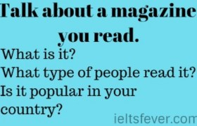 Talk about a magazine you read.