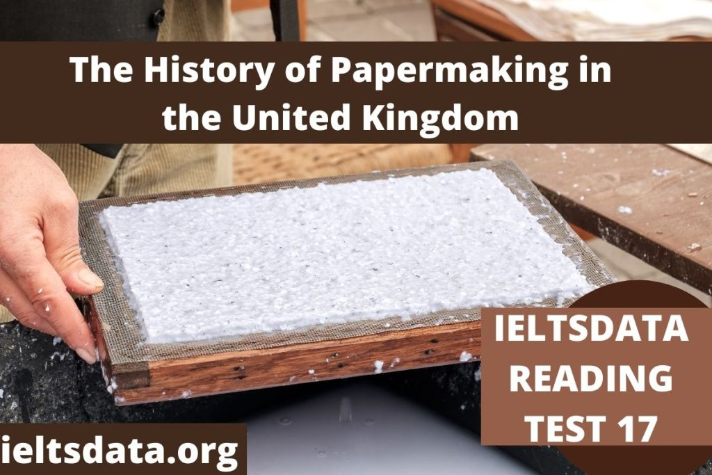 IELTS DATA Reading Test 17 The History of Papermaking