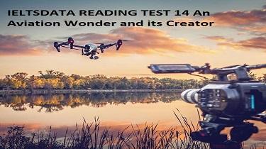 IELTSDATA READING TEST 14An Aviation Wоndеr аnd іtѕ Creator