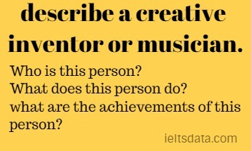 describe a creative inventor or musician.