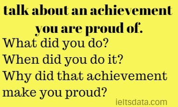 talk about an achievement you are proud of.