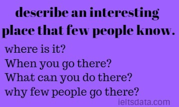 describe an interesting place that few people know.