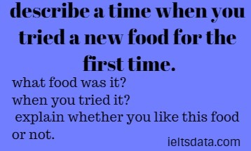 describe a time when you tried a new food for the first time.