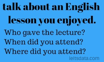 talk about an English lesson you enjoyed.