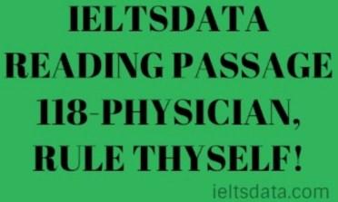 IELTSDATA READING PASSAGE 118-PHYSICIAN, RULE THYSELF!