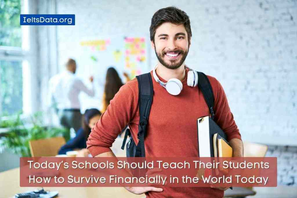 Today's Schools Should Teach Their Students How to Survive Financially in the World Today (1)