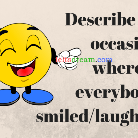 Describe an occasion where everybody smiled/laughed