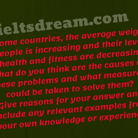 In some countries, the average weight of people is increasing and their levels