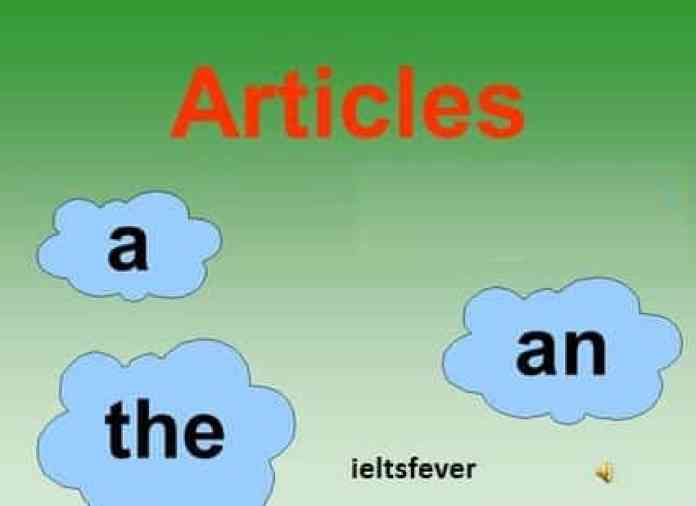 what are Articles (A, An, The) English grammar ielts exam
