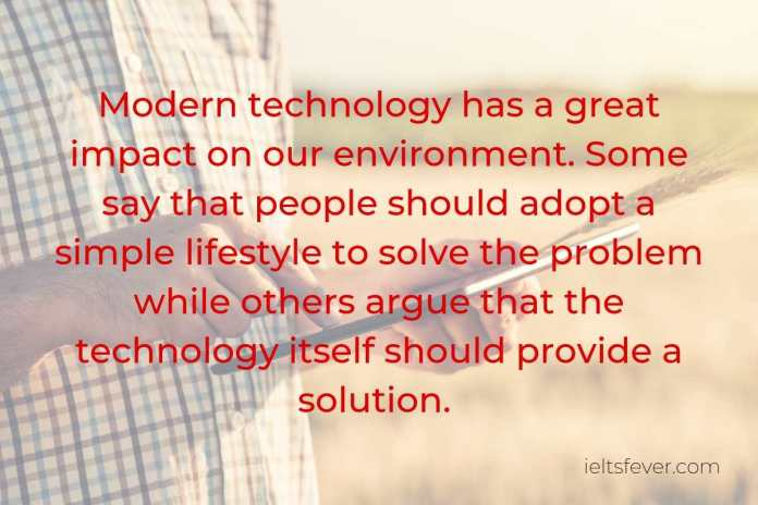 Modern technology has a great impact on our environment