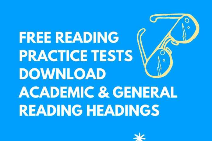 Free reading practice tests download Academic Reading Headings