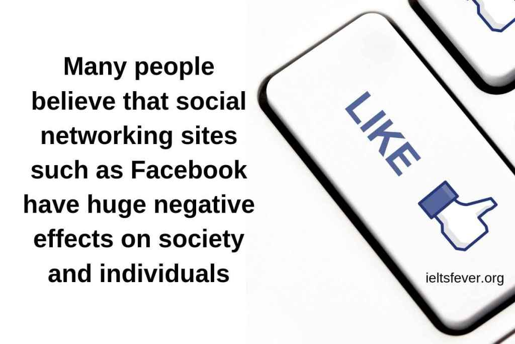 social networking sites such as Facebook have huge negative effects