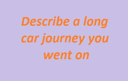 Describe a long car journey you went on