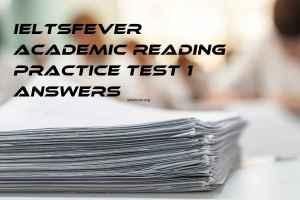 Ieltsfever academic reading practice test 1 answers