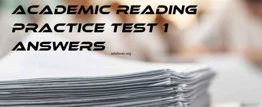 Ieltsfever academic reading practice test 1 answers