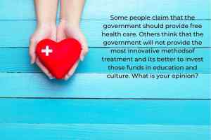 Some People Claim That the Government Should Provide Free Health Care