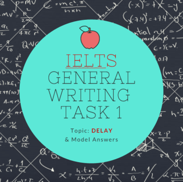 ieltsgeneral-ielts writing task 1 topic delay and model answers