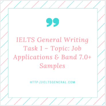 ieltsgeneral.com-IELTS General Writing Task 1 Topic Job Application CV and Band 7.0+ Model Answers