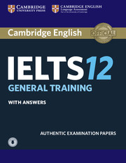 Cambridge IELTS Practice Tests 12 for General Training module