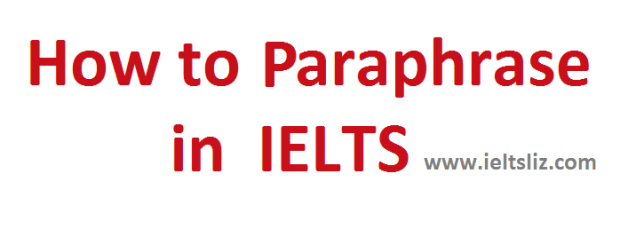 How To Paraphrase Successfully In Ielts  Using Synonyms