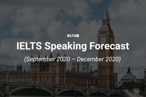 ielts speaking forecast september to december 2020