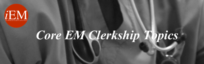Core EM Clerkship Topics