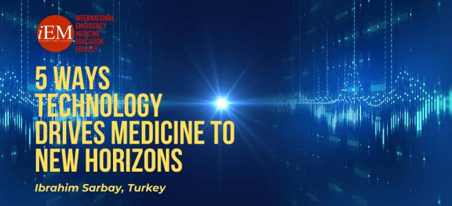 5 ways technology drives medicine