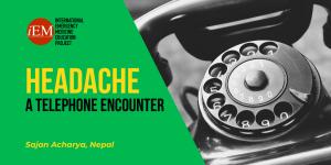 Headache - A Telephone Encounter