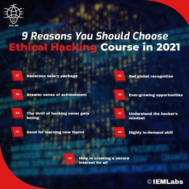 9 Reasons You Should Choose Ethical Hacking Course in 2021