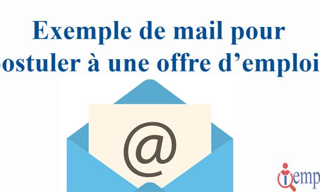 Exemple de mail pour postuler à une offre d'emplois