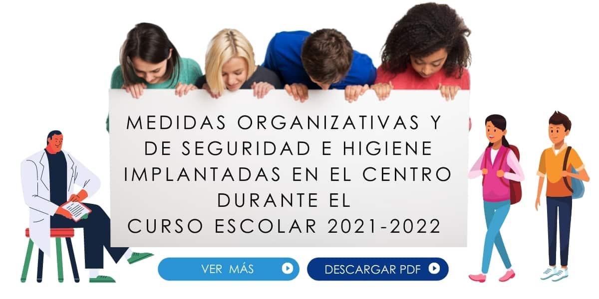 MEDIDAS ORGANIZATIVAS Y DE SEGURIDAD E HIGIENE DEL CURSO ESCOLAR 2021-2022