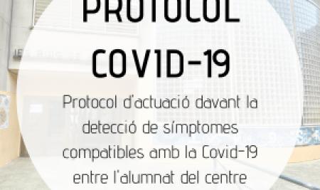 Protocol d'actuació davant la detecció de símptomes compatibles amb la Covid-19 entre l'alumnat del centre
