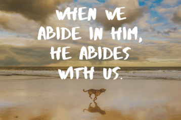Moms, You Are Never Alone: Abiding in Christ