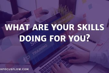 What are your SKILLS doing for you?