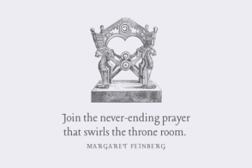 Join the never-ending prayer that swirls the throne room.