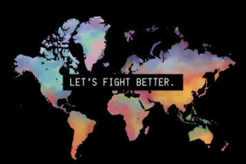 Let's fight better.