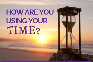 How are you using your time?   FaithFocusFlow®