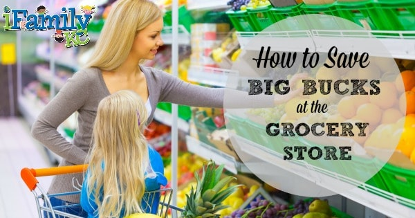 How to Save BIG BUCKS at the Grocery Store