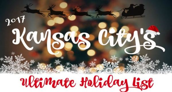 kansas city's ultimate holiday list