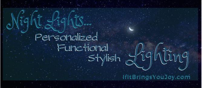 Night Lights: fashionable, functional, stylish lighting