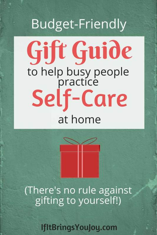 23 budget friendly self care gifts ifitbringsyoujoy best budget friendly gift ideas to help make self care a priority all solutioingenieria Gallery